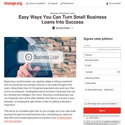 Startup Business Loans: Easy Ways You Can Turn Small Business Loans Into Success