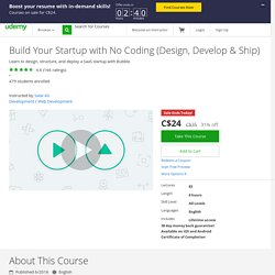 Build Your Startup with No Coding (Design, Develop & Ship)