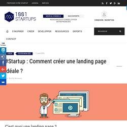 #Startup : Comment créer une landing page idéale