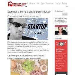 Startup : comment réussir son projet