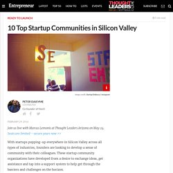 10 Top Startup Communities in Silicon Valley