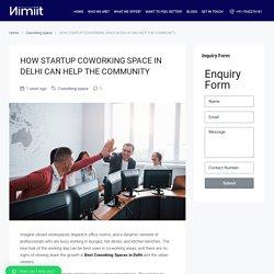 Startup Coworking Space in Delhi