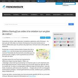 [Métro Startup] Les aides à la création sur un plan de métro !