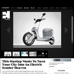 This Startup Wants To Turn Your City Into An Electric Scooter Heaven