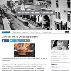 Startup Founders Should Flip Burgers