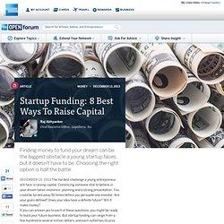 Startup Funding: 8 Best Ways To Raise Capital