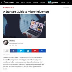 A Startup's Guide to Micro-influencers