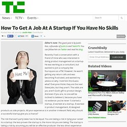 How To Get A Job At A Startup If You Have No Skills