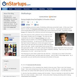 Startup Insights From Paul English, Co-Founder of Kayak
