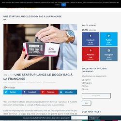 Une startup lance le doggy bag à la Française