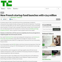 New French startup fund launches with €24 million