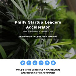 Philly Startup Leaders Accelerator