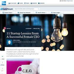 11 Startup Lessons From A Successful Female CEO : Innovation