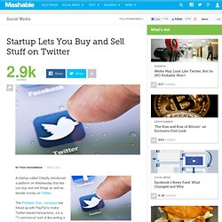 Startup Lets You Buy and Sell Stuff on Twitter