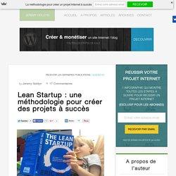 Lean Startup : une méthodologie pour créer des projets à succès