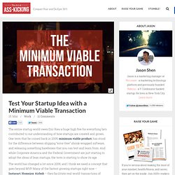 Test Your Startup Idea with a Minimum Viable Transaction