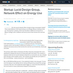 Startup: Lucid Design Group, Network Effect on Energy Use