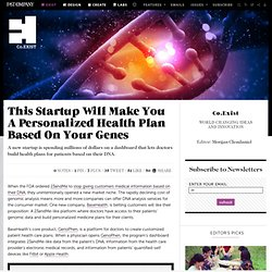 This Startup Will Make You A Personalized Health Plan Based On Your Genes