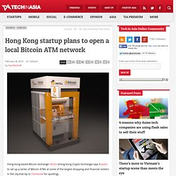Hong Kong startup plans to open a local Bitcoin ATM network