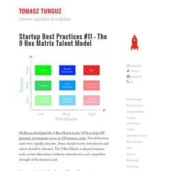 Startup Best Practices #11 - The 9 Box Matrix Talent Model