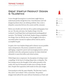 Great Startup Product Design Is Telepathic