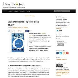 Lean Startup: les 10 points clés à savoirI love startups