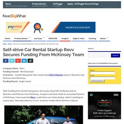 Self-drive Car Rental Startup Revv Secures Funding From McKinsey Team