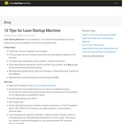 15 Tips for Lean Startup Machine « Blog « Lean Startup Machine