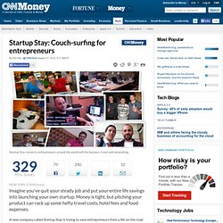 Startup Stay: Couch-surfing for entrepreneurs - Aug. 21