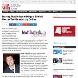 Startup TextileStock Brings a Brick & Mortar Textile Industry Online