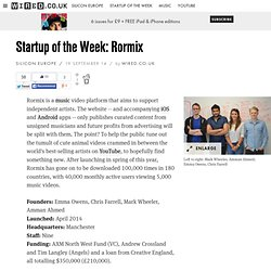 Startup of the Week: Rormix