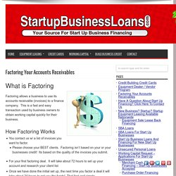 Factoring Your Accounts Receivables - StartupBusinessLoans.com