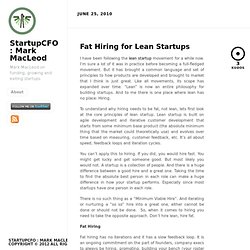 Fat Hiring for Lean Startups