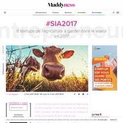 MADDYNESS 02/03/17 8 startups de l'agriculture à garder dans le viseur en 2017
