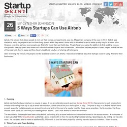 5 Ways Startups Can Use Airbnb
