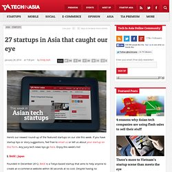 27 startups in Asia that caught our eye (26 January 2014)