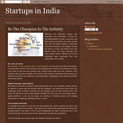 Startups in India: Be The Champion In The Industry