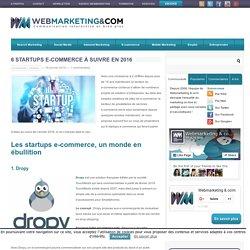 6 startups e-commerce à suivre en 2016