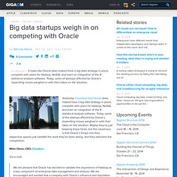Big data startups weigh in on competing with Oracle — Cloud Computing News