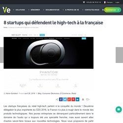 8 startups qui défendent le high-tech à la française