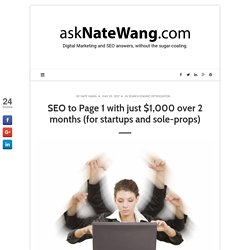 SEO to Page 1 with just $1,000 over 2 months (for startups and sole-props)