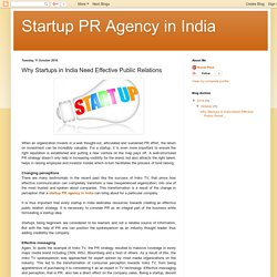 Startup PR Agency in India: Why Startups in India Need Effective Public Relations