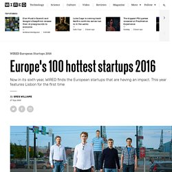 The best startups in Europe, from Berlin to Helsinki and Lisbon