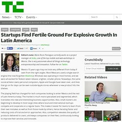 Startups Find Fertile Ground For Explosive Growth In Latin America