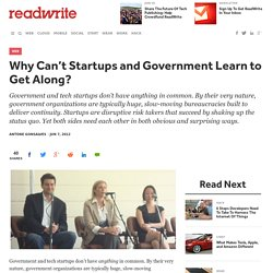 Why Can't Startups and Government Learn to Get Along?