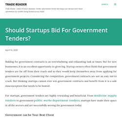 Requirements of Bidding For Government Tenders