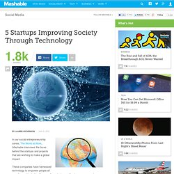 5 Startups Improving Society Through Technology