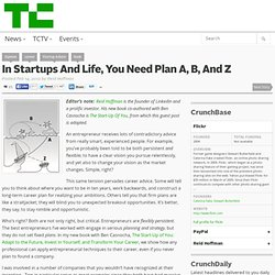 In Startups And Life, You Need Plan A, B, And Z