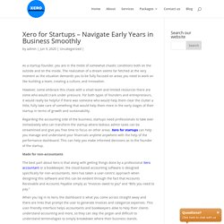 Xero for Startups – Navigate Early Years in Business Smoothly Xero Accountants