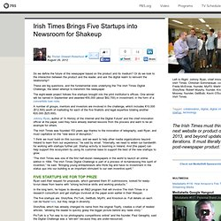 Irish Times Brings Five Startups into Newsroom for Shakeup